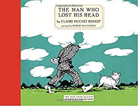 The Man Who Lost His Head (New York Review Children's Collection)