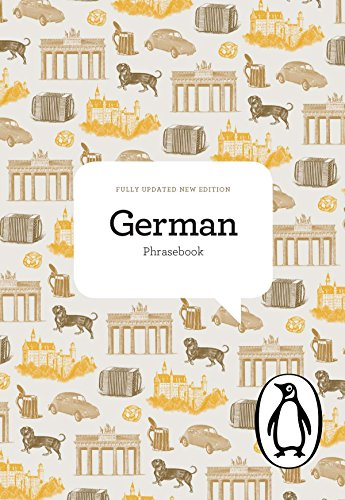 The Penguin German Phrasebook: Fourth Edition (Phrase Book, Penguin)
