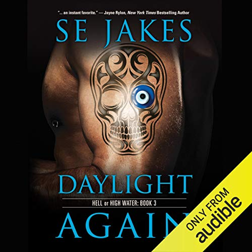 Daylight Again Audiobook By SE Jakes cover art