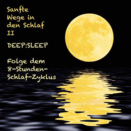 DEEP:SLEEP - Folge dem 8-Stunden-Schlaf-Zyklus cover art
