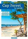 Cap-Ferret - Le guide