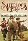 Sherlock, Lupin et moi, tome 9 : Partie de chasse mortelle par Adler