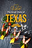 The Great State of Texas Cookbook: Rustling Up Food Cowboy-Style (English Edition)