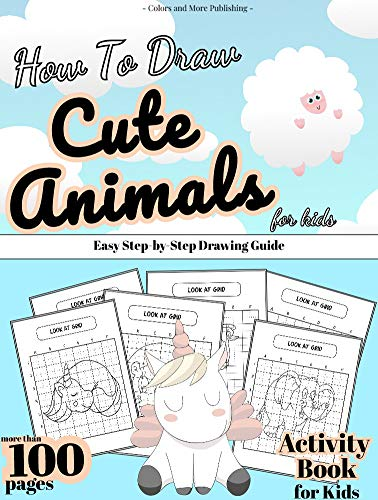 How to Draw Cute Animals for Kids: Easy Step-by-Step Drawing Guide