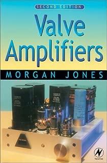 Valve Amplifiers, Second Edition by Morgan Jones (1999-12-06)