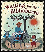 Waiting for the Biblioburro by Monica Brown(2011-08-09)