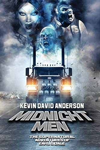 Compare Textbook Prices for Midnight Men: The Supernatural Adventures of Earl and Dale  ISBN 9781947227422 by Anderson, Kevin David