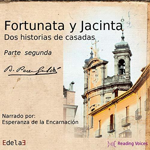 Fortunata y Jacinta, parte segunda [Fortunata and Jacinta, Part Two] cover art