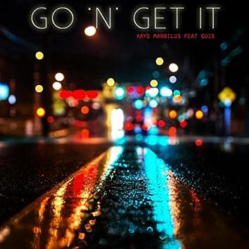 Go 'n' Get It (feat. Quis)