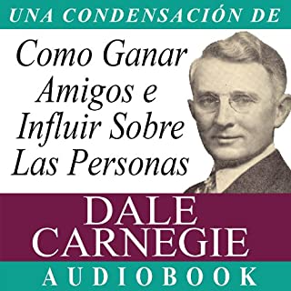 Como Ganar Amigos E Influir Sobre Las Personas [How to Win Friends and Influence People] cover art