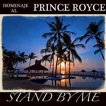 Homenaje Al Prince Royce (Stand By Me Cubrir)