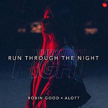 Run Through The Night