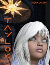 Taylok (Prequel to The Cavern Trilogy Book 1)
