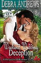 Weekend Wedding Deception (Dangerous Millionaires Series)