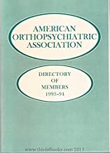 American Orthopsychiatric Association Directory of Members 1993-94 - coolthings.us