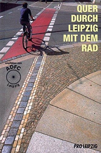 Quer durch Leipzig mit dem Rad