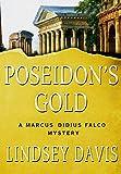Poseidon's Gold: A Marcus Didius Falco Mystery (Marcus Didius Falco Mysteries Book 5)