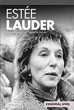 Estée Lauder: Businesswoman and Cosmetics Pioneer (Essential Lives)
