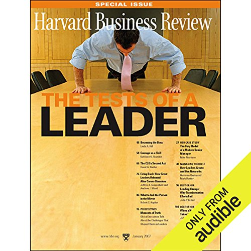 Harvard Business Review     The Tests of a Leader              By:                                                                                                                                 Harvard Business Review                               Narrated by:                                                                                                                                 Todd Mundt                      Length: 2 hrs and 38 mins     21 ratings     Overall 4.3