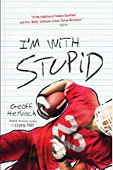 I'm With Stupid (Felton Reinstein trilogy Book 3) Kindle Edition