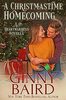 A Christmastime Homecoming: A Heartwarming Novella by [Ginny Baird]