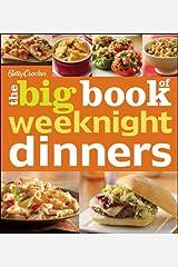 Betty Crocker The Big Book of Weeknight Dinners (Betty Crocker Big Book) Kindle Edition