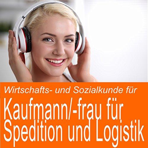 Wirtschafts- und Sozialkunde für Kaufmann / Kauffrau für Spedition und Logistikdienstleistung Titelbild