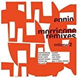 Ennio Morricone Remixes Vol. 2