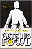 Artemis Fowl and the Last Guardian by Eoin Colfer (4-Apr-2013) Paperback