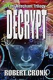 DECRYPT (The Lori Merchant Trilogy Book 1) (English Edition)