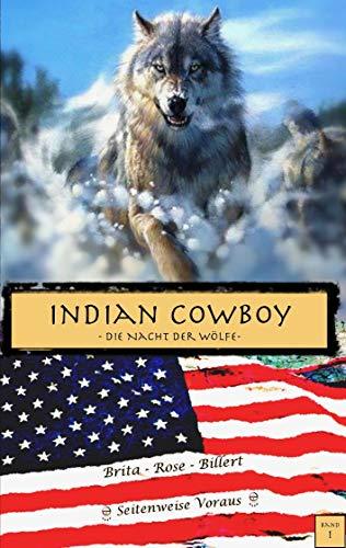 Indian Cowboy: Die Nacht der Wölfe