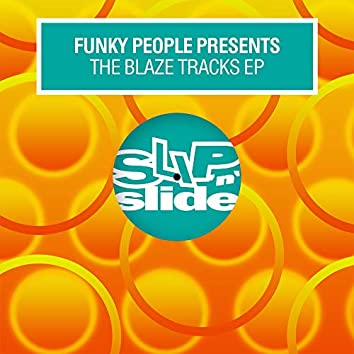 The Blaze Tracks EP