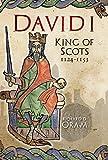 David I: King of Scots, 1124–1153
