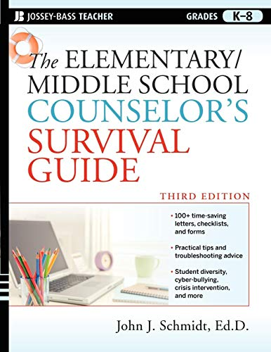 Compare Textbook Prices for The Elementary / Middle School Counselor's Survival Guide, Third Edition 3 Edition ISBN 9780470560853 by Schmidt Ed.D., John J.