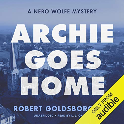 Archie Goes Home: A Nero Wolfe Mystery cover art