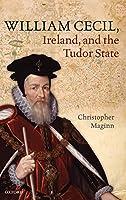 William Cecil, Ireland, and the Tudor State