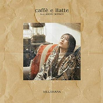 caffè e llatte (feat. $HOR1 WINBOY)