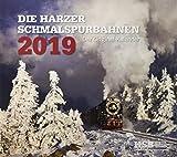 Die Harzer Schmalspurbahnen 2019: Kalender 2019 - Harzer Schmalspurbahnen GmbH (HSB)