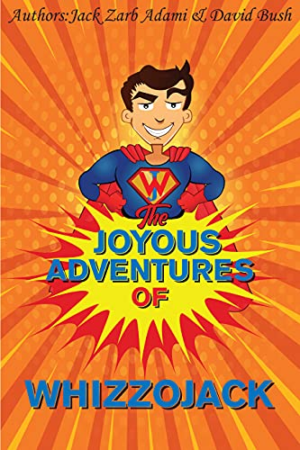 The Joyous Adventures of Whizzojack by [David Bush, Jack Zarb Adami]