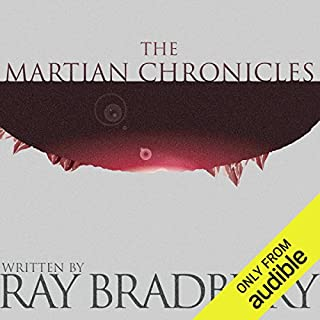 The Martian Chronicles                   Written by:                                                                                                                                 Ray Bradbury                               Narrated by:                                                                                                                                 Mark Boyett                      Length: 7 hrs and 43 mins     71 ratings     Overall 4.2