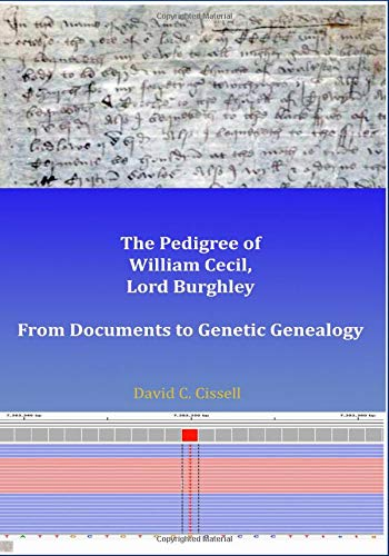 The Pedigree of William Cecil, Lord Burghley: From Documents to Genetic Genealogy
