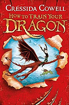 How to Train Your Dragon: Book 1 by [Cressida Cowell]