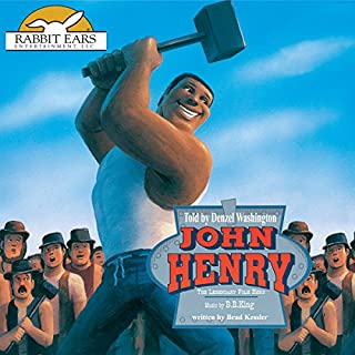 John Henry     Rabbit Ears: A Classic Tale (Spotlight)              By:                                                                                                                                 Brad Kessler                               Narrated by:                                                                                                                                 Denzel Washington                      Length: 23 mins     19 ratings     Overall 4.8