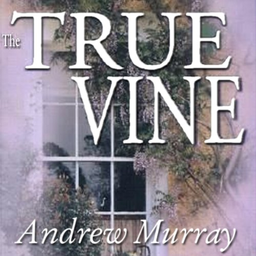 The True Vine audiobook cover art