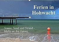 Ferien in Hohwacht (Wandkalender 2022 DIN A2 quer): Erholungsmomente an der Hohwachter Bucht (Monatskalender, 14 Seiten )