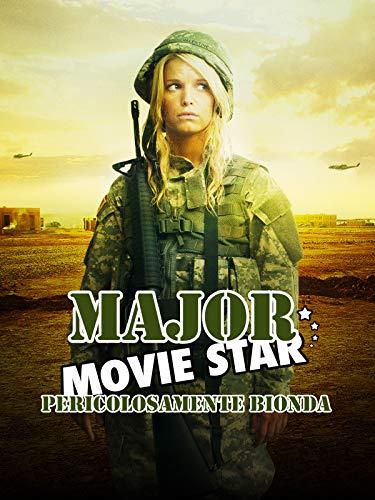 Major Movie Star - Pericolosamente Bionda