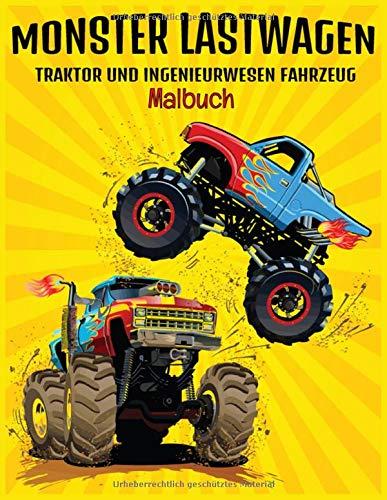 Monster Lastwagen Malbuch: 50 Einzigartige Zeichnung von Monster Lastwagen, Traktoren und technischen Fahrzeugen.