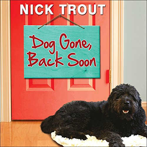 Dog Gone, Back Soon audiobook cover art