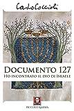 Documento 127. Ho incontrato il Dio di Israele (Piccolo karma)