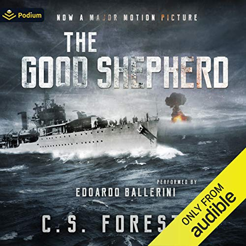 The Good Shepherd Audiobook By C.S. Forester cover art